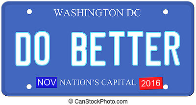 Do Better Washington - An imitation Washington DC license...
