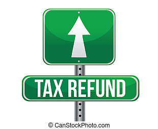 Tax refund sign illustration design over a white background