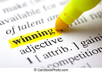 647 winning - The word quot;winningquot; highlighted in a...