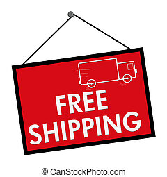 Free Shipping Sign - A red, white and black sign with the...