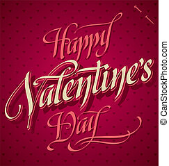 Valentines hand lettering vector - HAPPY VALENTINES DAY hand...