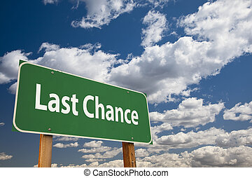 Last Chance Green Road Sign