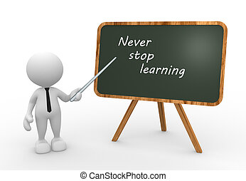 Never stop learning - 3d people - man, person with a...