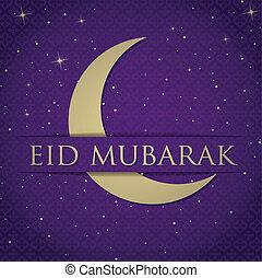 """Eid Mubarak - Gold crescent moon """"Eid Mubarak"""" (Blessed Eid)..."""