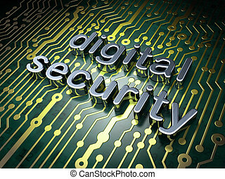 Safety concept: circuit board with word Digital Security, 3d...