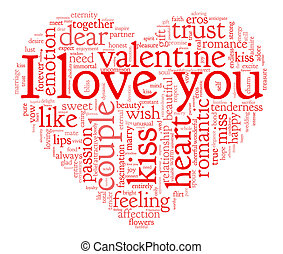 I love you and valentine concept in word tag cloud on white...