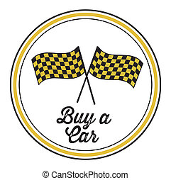 Buy a car - Illustration of buy a car label, racer flags,...