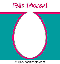 "Happy Easter - Portuguese ""Happy Easter"" bright egg card in..."