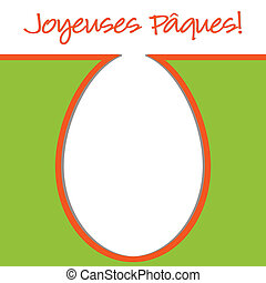 Happy Easter - French Happy Easter bright egg card in vector...
