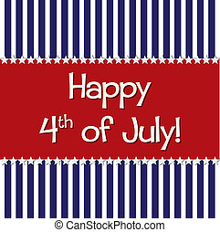 Happy 4th July - Happy 4th of July card in vector format