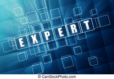 Expert - concept image - expert - abstract image 3d letters...