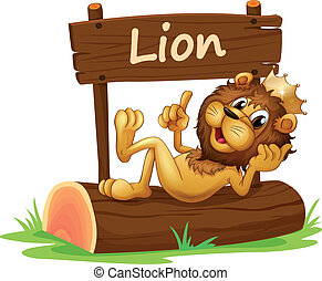 A king lion and the wooden signboard - Illustration of a...