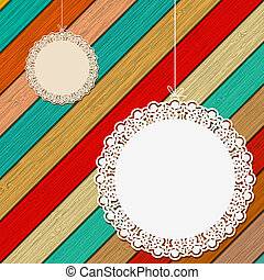 Lace frame on colorful wooden background. + EPS8 vector file...