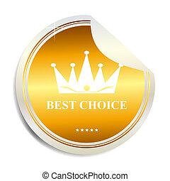 vetorial, melhor, escolha, etiqueta, adesivo