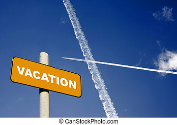 Vacation sign with jet trails in a dark blue sky - Vacation...