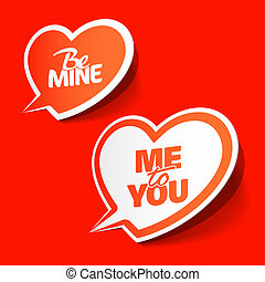 Be Mine and Me to You bubbles - Vector illustration