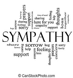 Sympathy Word Cloud Concept in Black and White - Sympathy...