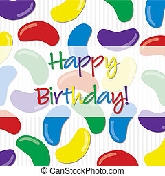 Happy Birthday! - Happy Birthday jelly bean sticker card in...