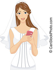 Mobile Phone Bride - Illustration of a Bride Holding a...
