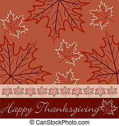 Happy Thanksgiving - Hand drawn maple leaf Thanksgiving card...
