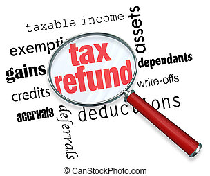 Searching for a Tax Refund - Magnifying Glass - A magnifying...