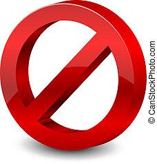 forbidden sign - Vector illustration of 3d forbidden sign