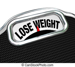 Lose Weight Words Scale Overweight Losing Fat - The words...