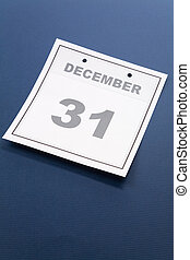 Last day of the year, calendar date December 31 for...