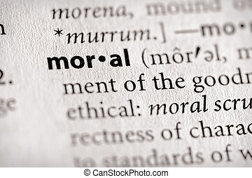 """Moral - Selective focus on the word \\\""""moral\\\"""". Many more..."""