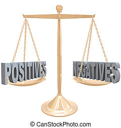 Weighing Positives and Negatives - Choices on Scale - The...