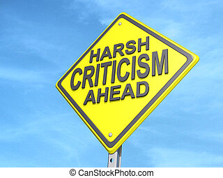 Harsh Criticism Ahead Yield Sign - A yield road sign with...