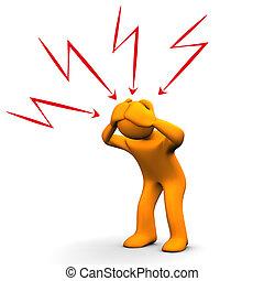 Headache - Orange cartoon character have headaches White...