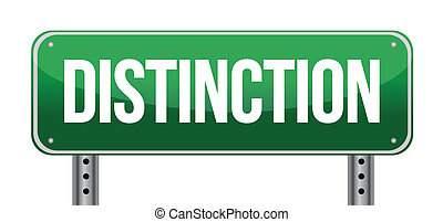 Distinction Road Sign illustration design over a white...