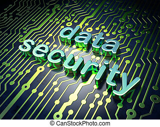Safety concept: circuit board with word Data Security, 3d...