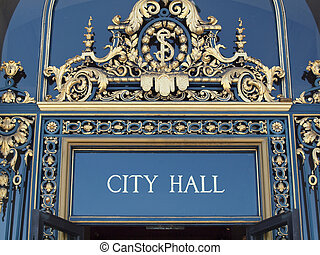 City Hall Sign on front entrance of San Francisco City Hall