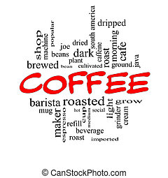 Coffee Word Cloud Concept in Red Caps with great terms such...