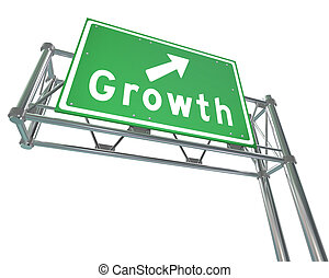 Freeway Sign - Growth - Isolated - A green freeway sign with...