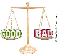 Good vs Bad Words on Scale Weighing Positives vs Negatives -...