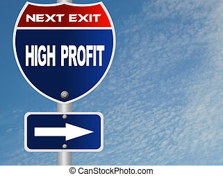 Hight profit road sign