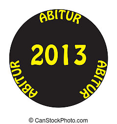 ABITUR 2013 yellow on black CIRCLE