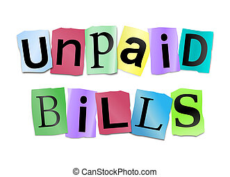 Unpaid bills concept. - Illustration depicting cutout...