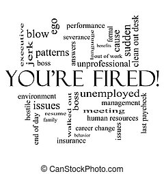 Youre Fired Word Cloud Concept in Black - Youre Fired Word...