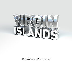 3D Country Text of VIRGIN ISLANDS - 3D Illustration of...