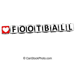3D I Love Football Game Button Block text on white...