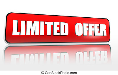 limited offer - red banner - limited offer button - 3d red...