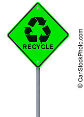 Recycling Road Sign - A road sign on recycling isolated on...