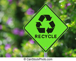 Recycling Road Sign - A road sign on recycling with a nature...