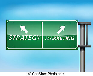 Glossy highway sign with 'strategy' and 'marketing' text on...