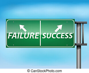 Glossy highway sign with Failure and Success. - Glossy...