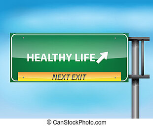 Glossy highway sign with Healthy Life text on a blue...
